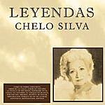 Chelo Silva Chelo Silva / Leyendas