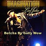 Leee John Betcha By Golly Wow (Feat. Leee John)