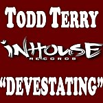 Todd Terry Devestating