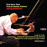 Chuchito Valdes Jr. Viva New York. Viva El Sonido Cubano