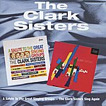The Clark Sisters A Salute To Great Singing Groups / The Clark Sisters Sing Again
