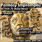 Frédéric Chopin Fantasy Impromptu C Sharp Minor , Fantasie Impromptu Cis Moll (Feat. Roger Roman) - Single
