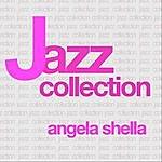Angela Shella Jazz Collection