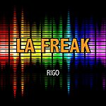 Rigo Jr. La Freak