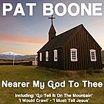 Pat Boone Nearer My God To Thee