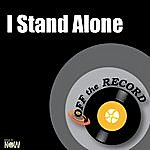 Off The Record I Stand Alone