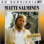 Matti Salminen 20 Suosikkia - Rantakoivun Alla