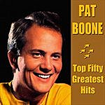 Pat Boone Pat Boone Top Fifty Greatest Hits