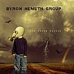 Byron Nemeth Group The Force Within