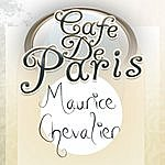 Maurice Chevalier Cafe De Paris - Maurice Chevalier