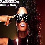 Rasheeda Boss Bitch Music Vol. 2