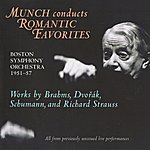Charles Munch Munch Conducts Romantic Favorites