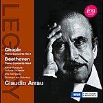 Claudio Arrau Chopin: Piano Concerto No. 1 - Beethoven: Piano Concerto No. 4
