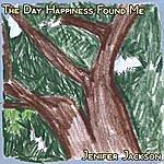 Jenifer Jackson The Day Happiness Found Me