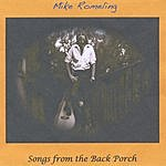 Mike Romeling Songs From The Back Porch