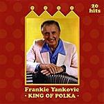 Frankie Yankovic King Of Polka
