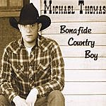 Michael Thomas Quintet Bonafide Country Boy