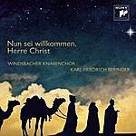 Windsbacher Knabenchor Nun Sei Willkommen, Herre Christ