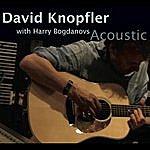 David Knopfler Acoustic (Feat. Harry Bogdanovs)