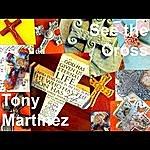 Tony Martinez See The Cross