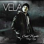 Vela Cold Nights Rainy Dayz