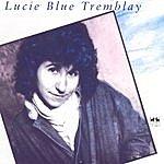 Lucie Blue Tremblay Lucie Blue Tremblay