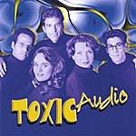 Toxic Audio Toxic Audio