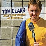 Tom Clark Jokes I Have Written And Performed
