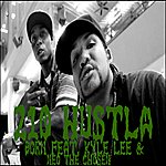 Born 210 Hustla (Feat. Kyle Lee & Neo The Chosen) - Single
