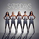 The Saturdays My Heart Takes Over