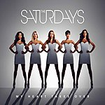 The Saturdays My Heart Takes Over (Radio Remix Ep)
