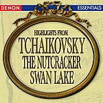 Vladimir Fedoseyev Tchaikovsky: Nutcracker - Swan Lake Highlights