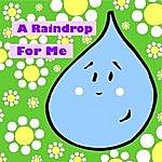 Steve Weeks A Raindrop For Me
