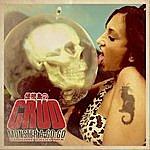 Crud Monster A Go Go (Chromeskull Mix)