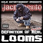 Relly Rel Definition Of Real Looms (Holic Entertainment Presents)