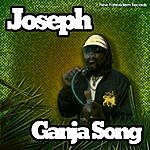 Joseph Ganja Song