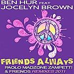 Ben Hur Friends Always (Paolo Madzone Zampetti & Friends Remixes 2011)