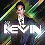 Kevin Done Deal