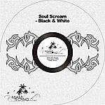 Soulscream Black & White