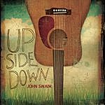 John Swaim Upside Down