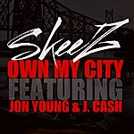 Skeez Own My City (Feat. Jon Young & J. Cash) - Single