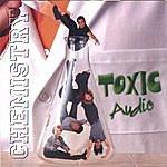 Toxic Audio Chemistry