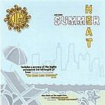 Unknown Prophets Summer Heat