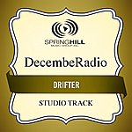 Decemberadio Drifter (Studio Track)