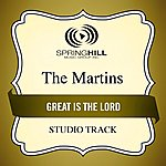 The Martins Great Is The Lord (Studio Track)