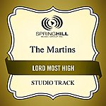 The Martins Lord Most High (Studio Track)