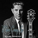 Marc Corey Lee Maybe Someday (Acoustic)
