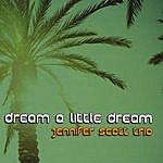 Jennifer Scott Quartet Dream A Little Dream