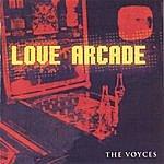 The Voyces Love Arcade