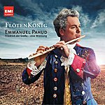 Emmanuel Pahud Flötenkönig: Friedrich Der Große, Eine Widmung (Standard Digital)